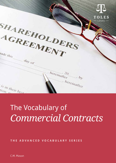 【TOLES官方教材】商事合同词汇《The Vocabulary of Commercial Contracts》