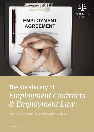 【TOLES官方教材】劳动合同及劳动法词汇《The Vocabulary of Employment Contracts and Employment Law》